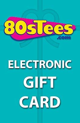 80sTees.com E-Gift Card